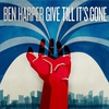Couverture de l'album Give Till It's Gone