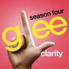 Couverture du titre Clarity (Glee Cast Version)