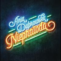 Cover of the track Nieprawda - Single