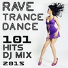 Couverture de l'album 101 Rave Trance Dance Hits DJ Mix 2015