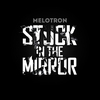 Cover of the album Stuck in the Mirror - EP