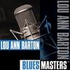 Cover of the album Blues Masters: Lou Ann Barton