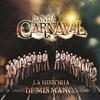 Cover of the album La historia de mis manos