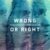 Couverture du titre Wrong or Right