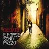 Cover of the album E forse sono pazzo