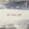 Couverture de l'album We Sing Joy - EP