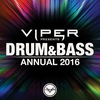 Cover of the album Drum & Bass Annual 2016 (Viper Presents)