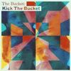 Cover of the album Kick the Bucket - EP