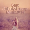 Couverture de l'album Best Chillout & Lounge Music 2014 - 200 Songs