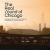 Couverture de l'album The Real Sound of Chicago