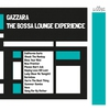 Cover of the album The Bossa Lounge Experience