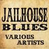 Cover of the album Jailhouse Blues