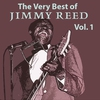 Cover of the album The Very Best of Jimmy Reed, Vol. 1