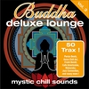 Cover of the album Buddha Deluxe Lounge, Vol. 4 - Mystic Chill Sounds