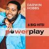 Couverture de l'album Power Play - 6 Big Hits!: Darwin Hobbs
