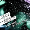 Cover of the album Crying In the Rain