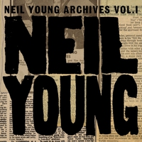 Cover of the track Neil Young Archives, Vol. 1 (1963-1972)
