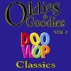 Cover of the album Oldie & Goodies - Doo Wop Classics, Vol. 1