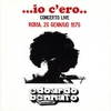 Cover of the album ...Io C'ero.. Concerto Live Roma 26 Gennaio 1976