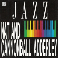 Cover of the track Nat Adderley and Cannonball Adderley (Digital Only)