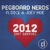 Cover of the album 2012 (Det Derfor) [feat. Dice & Joey Moe] - Single