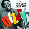 Couverture de l'album Dizzy: The Music of John Birks Gillespie