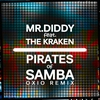 Cover of the album Pirates of Samba (feat. The Kraken) - Single