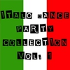 Couverture de l'album Italo Dance Party Collection, Vol. 1