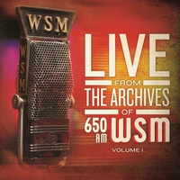 Cover of the track Live from the Archives of 650am Wsm, Vol. 1