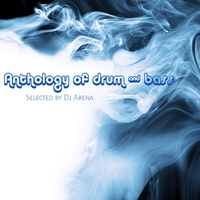 Couverture du titre Anthology of Drum and Bass (Selected By DJ Arena)
