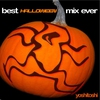 Cover of the album Best Halloween Mix Ever, Vol. 1