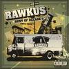 Cover of the album Rawkus Records: Best of Decade I, 1995-2005 (Explicit Version)