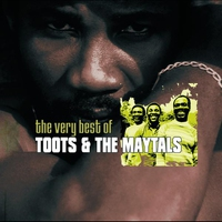 Couverture du titre The Very Best of Toots & The Maytals