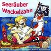 Cover of the album Seeräuber Wackelzahn