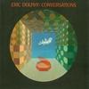 Couverture de l'album Eric Dolphy: Conversations