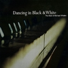 Couverture de l'album Dancing In Black & White - the Best of Michael Whalen (Re-mastered)