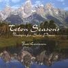 Cover of the album Teton Seasons