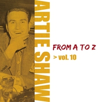 Cover of the track Artie Shaw from A to Z vol.10
