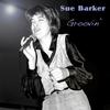 Couverture de l'album Groovin' - Sue Barker