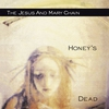 Cover of the album Honey's Dead