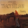 Cover of the album Mother Earth Presents Tracy Nelson Country