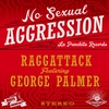Cover of the album No Sexual Aggression (feat. George Palmer) - Single
