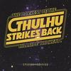 Couverture de l'album Cthulhu Strikes Back