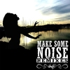 Cover of the album Make Some Noise (Remixes) EP