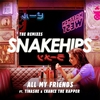 Cover of the album All My Friends (feat. Tinashe & Chance The Rapper) [The Remixes] - EP