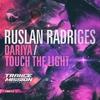 Couverture de l'album Dariya / Touch the Light - Single