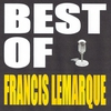 Couverture de l'album Best of Francis Lemarque