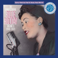 Couverture du titre The Quintessential Billie Holiday, Vol. 9 (1940 - 1942)