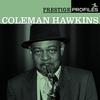 Cover of the album Prestige Profiles - Coleman Hawkins (With Collector's Edition Bonus Disc)