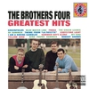 Cover of the album The Brothers Four Greatest Hits